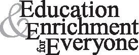 Education & Enrichment for Everyone Logo